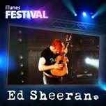 itunes festival: london 2012 (ep) - ed sheeran