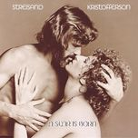 a star is born - barbra streisand, kris kristofferson