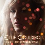 lights (remixes) - ellie goulding