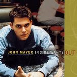 inside wants out (ep) - john mayer