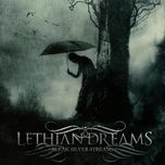 bleak silver streams - lethian dreams