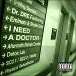 i need a doctor (single) - dr. dre