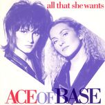 all that she wants (single) - ace of base