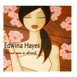 pour me a drink - edwina hayes