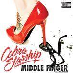 middle finger (single) - cobra starship, mac miller