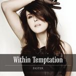 faster (single) - within temptation