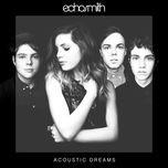 acoustic dreams (ep) - echosmith