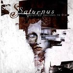 veronika decides to die - saturnus