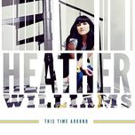 this time around - heather williams