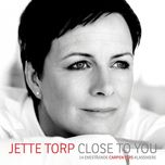 close to you - jette torp