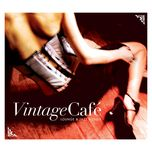 vintage cafe (lounge and jazz blends 2007 cd2) - v.a
