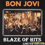 blaze of hits (limited edition) - bon jovi