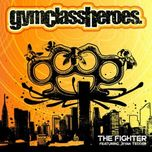 the fighter (single) - gym class heroes, ryan tedder