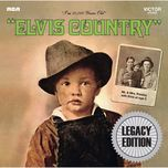 elvis country (legacy edition) - elvis presley