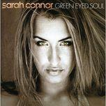 green eyed soul - sarah connor