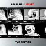 let it be... naked (itunes version) - the beatles