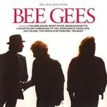 the very best of the bee gees - bee gees