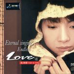 eternal singing endless (love vii) - dieu tu dinh (yao si ting)
