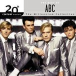 20th century masters - the millennium collection: the best of abc - abc
