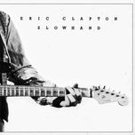slowhand (deluxe edition) - eric clapton