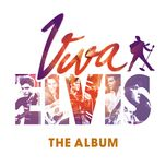 viva elvis the album - elvis presley