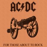 for those about to rock, we salute you - ac/dc