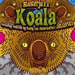 koala (the remixes - ep 2013) - blasterjaxx