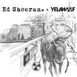 the slumdon bridge ep - ed sheeran, yelawolf