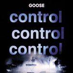 control control control - goose