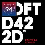 fly 4 life (ep) - route 94