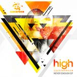 never enough (ep) - high maintenance