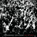 all at once - the airborne toxic event