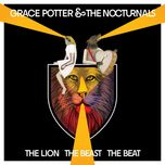 the lion the beast the beat (deluxe edition) - grace potter, the nocturnals