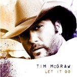 let it go - tim mcgraw