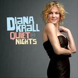 quite nights - diana krall