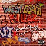 west coast killaz, eric & harvey mandel - harvey mandel