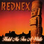 hold me for a while - rednex