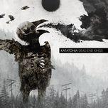dead end kings - katatonia