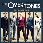 gambling man - the overtones