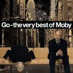 go - the very best of moby (remastered) - moby