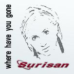 where have you gone (the remix album) - surisan