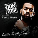 letter to my son (single) - don trip, cee-lo green