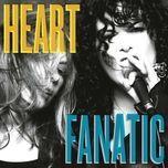 fanatic (deluxe edition) - heart