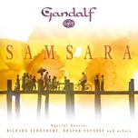 samsara - gandalf