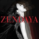 zendaya (2013) - zendaya