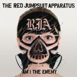 am i the enemy - the red jumpsuit apparatus