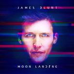 moon landing (deluxe edition) - james blunt