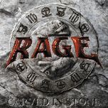 carved in stone - rage