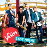 last night (ep) - the vamps