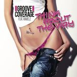 think about the way (remixes ep) - groove coverage